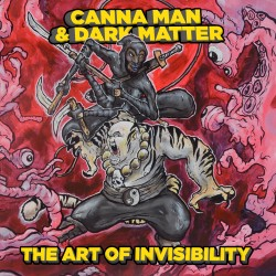 Canna Man & Dark Matter - Art Of Invisibility, LP